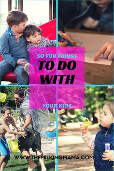 Looking for fun things to do with your kids but you've run out of ideas and don't want to spend a bunch of money? I've got you covered Mama! Click the link to see my 30 fun things to do with your kids and prepare to delight your kids!