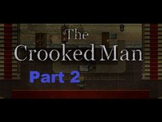 Let's Play The Crooked Man RPG Horror game Part 2