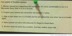 Five pearls of Scottish wisdom  Hilarious words to live by.