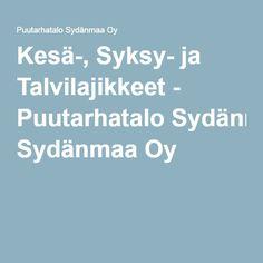 Kesä-, Syksy- ja Talvilajikkeet - Puutarhatalo Sydänmaa Oy