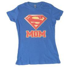 Superman Super Mom T-Shirt- I so want this!!