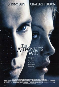 The sci-fi thriller The Astronaut's Wife stars Johnny Depp and Charlize Theron as a happily married couple. Charlize Theron, Love Movie, Movie Tv, The Astronaut's Wife, Wife Movies, 4 Movies, Romance Movies, Indie Movies, Movies Online
