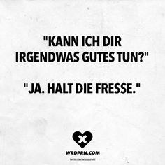 Best Quotes, Love Quotes, Funny Quotes, Letters Of Note, German Quotes, I Hate People, Funny As Hell, Word Up, Word Pictures