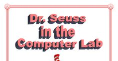 Dr. Seuss_Technology Integrated Activities for the Elementary Computer Lab (2).pdf