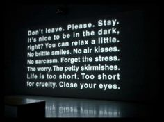 Close your eyes..,