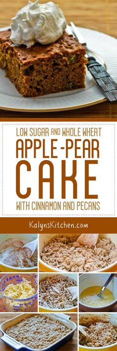 Low Sugar and Whole Wheat Apple-Pear Cake with Cinnamon and Pecans is a healthier treat that's low in sugar! [found on KalynsKitchen.com]