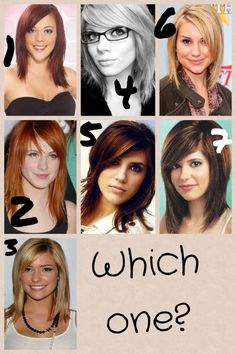 I'm getting my hair cut tomorrow. I have no idea how I want it cut. Could you vote and tell me which one you think I should do? Thanks lovelies!