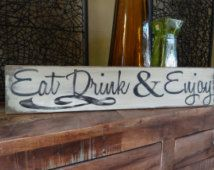 Eat Drink & Enjoy. Hand painted wood sign/ Rustic kitchen decor/ Kitchen sign/ dinning room sign