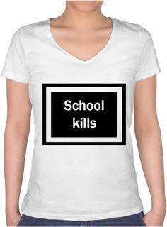 school kills Kendin Tasarla - Bayan V Yaka Tişört