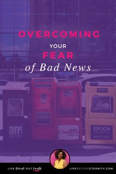 Overcoming Your Fear of Bad News Read it now or pin it for later! <3 Today's post, Overcoming Your Fear of Bad News, is for the girl whose too scared to turn on the 5′ o clock news. (+ 6 Ways to conquer it & a nifty printable for scripture meditations)