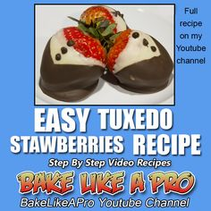 Easy Tuxedo Stawberries Recipe / Chocolate Covered Strawberries Recipe ►►► CLICK PICTURE for video recipe