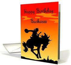 Happy Birthday Buckaroo Cowboy Silhouette card