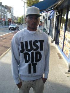 Hey, I found this really awesome Etsy listing at http://www.etsy.com/listing/119614252/just-did-it-sweatshirt-urban-hip-hop