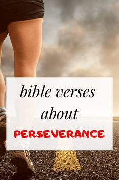 Bible verse about Perseverance and determination