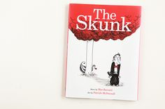 The Skunk | Avery and Augustine