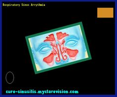 Respiratory Sinus Arrythmia 110645 - Cure Sinusitis