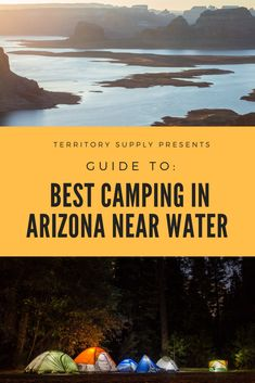 Arizona's creeks, rivers and lakes offer thousands of miles of beautiful waterfront exploration and a nearly endless amount of camping opportunities. The only problem is deciding where to go on your next trip. Lucky for you, we've got the ultimate guide t Lake Camping, Camping Spots, Camping Gear, Backpacking, Camping Places, Yosemite Camping, Camping Chairs, Family Camping, Tent Camping