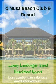 d'Nusa Beach Club & Resort is a luxury Lembongan Island resort only minutes by fast ferry from Bali. You are going to be blown away by d'Nusa Lembongan. Put it on your bucket list now! #Lembongan #NusaLembongan #Luxuryresort #bali #indonesia #lemonbonganr