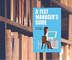 Looking for the next step in a test management career or to improve your test management skills? If yes, then check out a Test Manager's Guide eBook. Interesting Reads, Class Management, Improve Yourself, Challenges, Reading, Books, Libros, Book, Reading Books