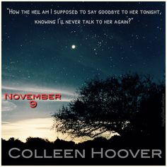 #November9 #TeaserCompetition #ColleenHoover