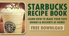 Get your FREE Starbucks Coffee Recipe Book