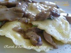 ravioli di burrata ai funghi porcini http://www.pastaenonsolo.it/ravioli-di-burrata-ai-funghi-porcini/