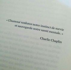 L'humour selon Charlie Chaplin Charlie Chaplin, Book Quotes, Me Quotes, Mots Forts, French Language Lessons, French Quotes, More Words, Positive Mind, Love My Job