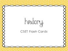 Need help passing the History CSET for Multiple Subject? Here are the flash cards I used to pass. **Need to pass all the CSET Multiple Subject tests? This flash card set can be purchased in a BUNDLE at discount price here.**