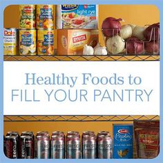 The Best Foods to Stock Your Pantry - Stocking nutritious, convenient staples in your pantry can save the day -- and your health. These dietitian-approved suggestions for foods to keep on hand will ensure you have healthful options within reach. Healthy Snacks, Healthy Eating, Healthy Recipes, Diabetic Tips, Diabetic Meals, Pantry List, Diet Center, Diabetes Care, Diabetes Diet