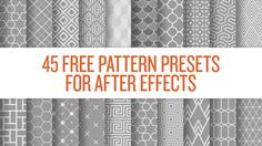 45 Free Pattern Presets For After Effects