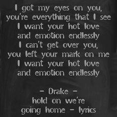 - Drake- hold on we're going home - lyrics