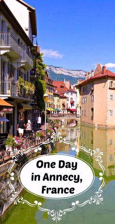 Spend a day in Annecy, France. On the shores of beautiful Lake Annecy, it has boating, cycling, history and fine cuisine. Destination Voyage, European Destination, European Travel, Annecy France, Paris France, Lyon France, Dream Vacations, Vacation Spots, The Places Youll Go