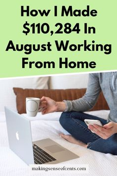How I Made $110,284 In August Working From Home