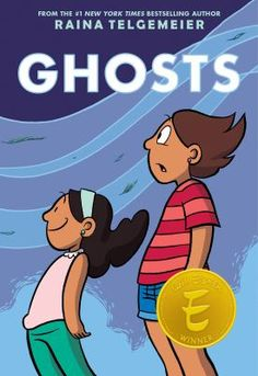 Ghosts/ Raina Telgemeier/ GRAPHIX pub / Sept ISBN: 9780545540629 the author and cartoonist behind Smile and Sisters, will publish her highly-anticipated new graphic novel Ghosts this September. New York Times, Great Books, New Books, Books To Read, Amazing Books, Books 2016, 2017 Books, Film Music Books, Graphic Novels