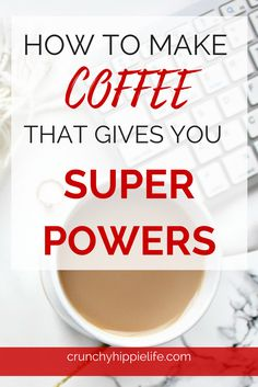 Easy DIY coffee drink that gives you energy, balances hormones, and burns fat. Magic coffee, homemade coffee, specialty coffee