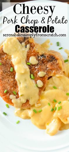 Cheesy Pork Chop and Potato Casserole an easy to make family favorite recipe!
