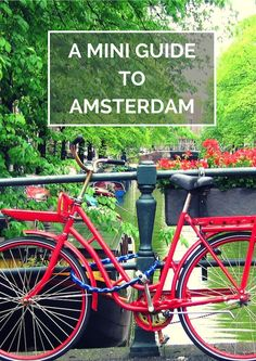 A Mini Guide to Amsterdam on The Travel Hack