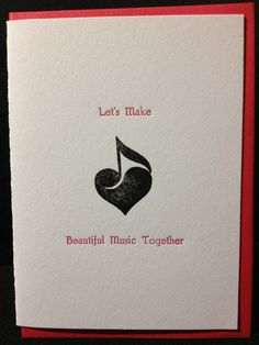Let's Make Beautiful Music Together - hand-printed Valentine's Day card available at #Halifax's Inkwell Boutique.