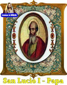 Leamos la BIBLIA: San Lucio I – Papa