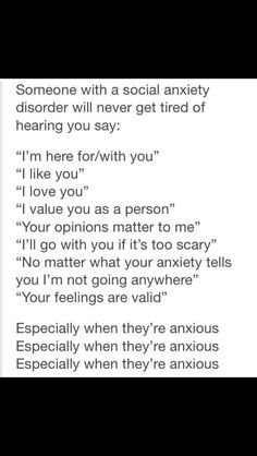 anxiety and depression combined is really awful but certain people saying certain things can really help