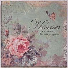 Vintage Shabby Chic Inspirational Home Sweet Home Romantic Decor Picture Plaque Floral Vintage, Vintage Diy, Vintage Paper, Vintage Flowers, Vintage Images, Vintage Prints, French Vintage, Decoupage Vintage, Decoupage Paper