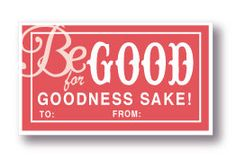 Labels Be GOOD for goodness sake by Paperjacks on Etsy