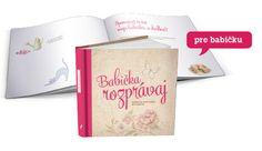 Vpisovateľná knižka Babička rozprávaj - skvelý darček pre každú babičku :)