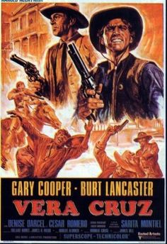 Gary Cooper, Burt Lancaster, VERA CRUZ  (1954) Movie poster