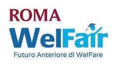 Roma Welfair. Futuro Anteriore di Welfare  #roma #assistenzasociale #futuro