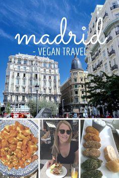 Vegan eats and fun in Madrid, Spain! ↓ www.kindcoconutblog.com Instagram + Facebook + Twitter: @ kindcoconutblog  #VeganTravel #Travel #Vegan #VeganFood #Madrid #Spain #WhatVegansEat