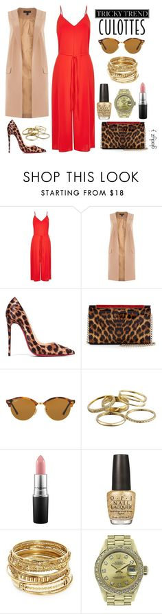 """""""we indepent women, some mistake us for whores; i''m sayin...why spend mine, when i can spend yours?"""" by gladyzjetson ❤ liked on Polyvore featuring River Island, Lipsy, Christian Louboutin, Ray-Ban, Kendra Scott, MAC Cosmetics, OPI, ABS by Allen Schwartz, Rolex and TrickyTrend"""