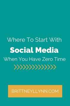 Have absolutely NO time for social media? I hear ya. This blog post details exactly where to start with social media when you're limited on time.