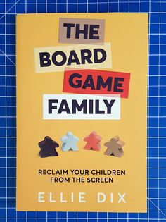 The Board Game Family: Reclaim Your Children From The Screen is a fantastic 'how-to' for parents wanting to bring their kids back into the living room, away from their phones and back into family life together. Valentines Games, Valentines Day Activities, Some Games, Games To Play, Cult Games, Book Report Projects, Orchard Toys, Leaf Book, Gaming Rules