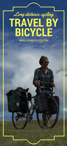 Long distance cycling, traveling by bicycle, is the ultimate way to experience a culture. Budget Travel, Travel Tips, Sissi, Latin America, Long Distance, Budgeting, Cycling, Traveling, Bicycle